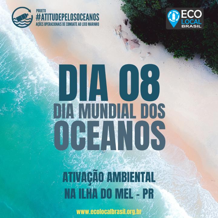 DIA 8 – DIA MUNDIAL DOS OCEANOS